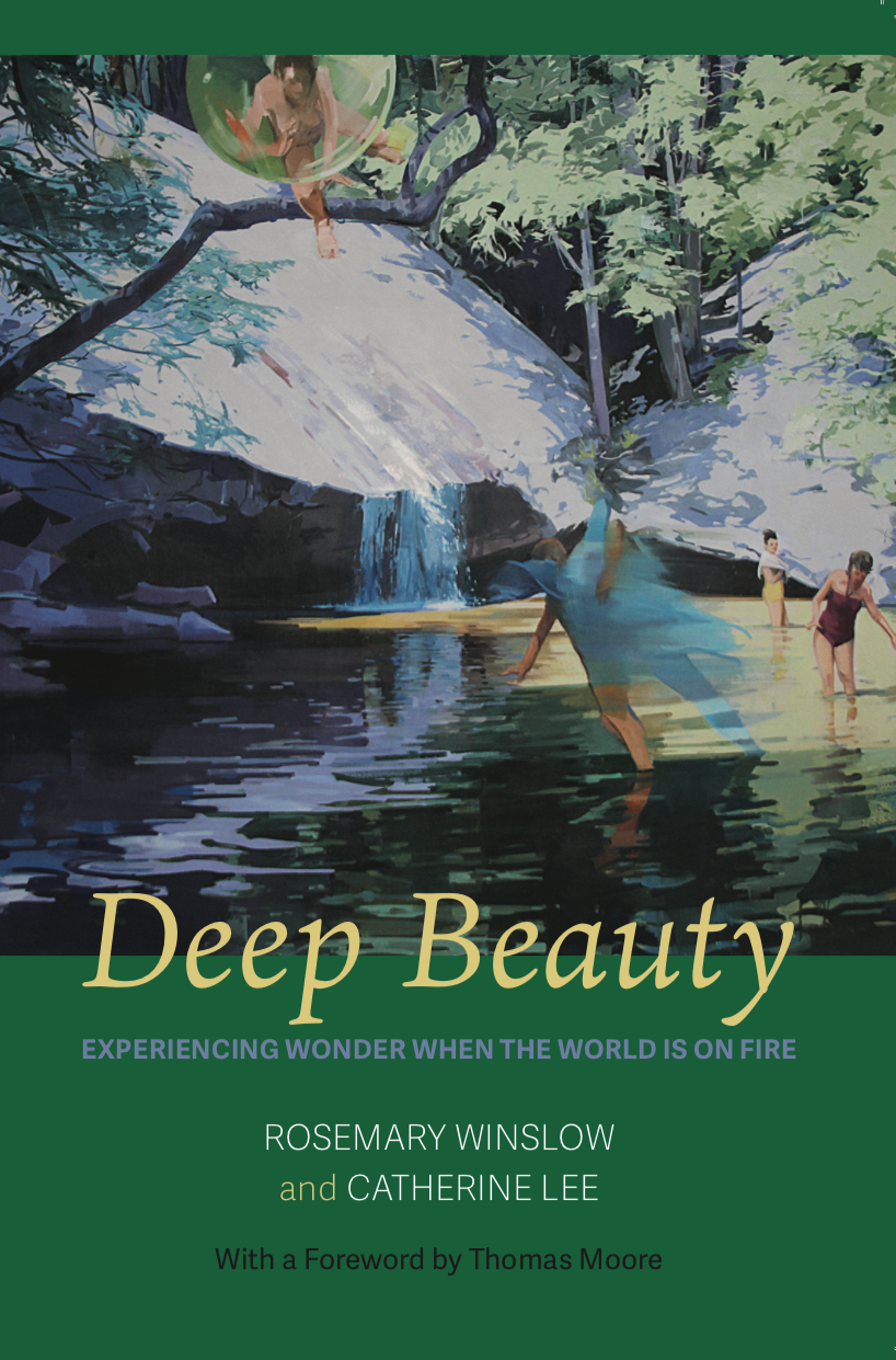 Deep Beauty: Experiencing Wonder When the World Is on Fire