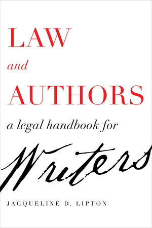 Law & Authors: A Legal Handbook for Writers