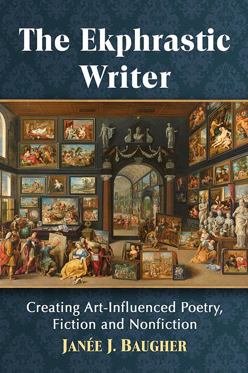 The Ekphrastic Writer