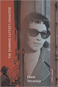 The Diamond Cutter's Daughter: a Poet's Memoir
