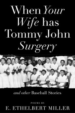 When Your Wife Has Tommy John Surgery and other Baseball Stories