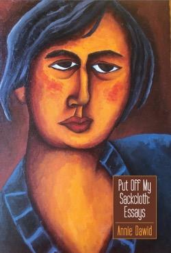 Put Off My Sackcloth: Essays