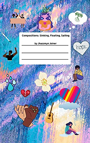Compositions: Sinking, Floating, Sailing