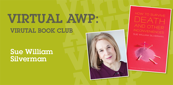Virtual AWP: Virtual Book Club with Sue William Silverman